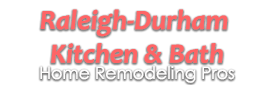 Raleigh-Durham Kitchen & Bath Home Remodeling Pros